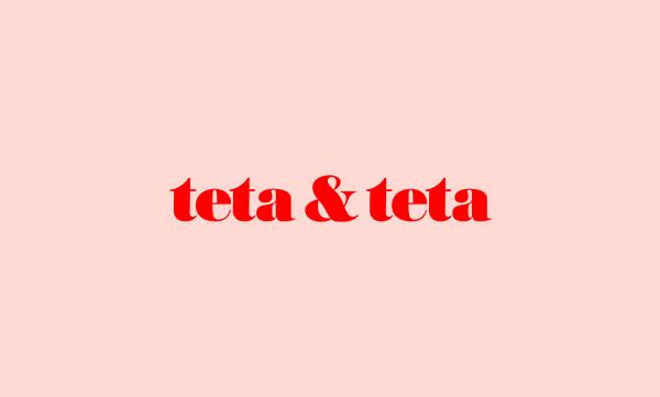 Teta And Teta